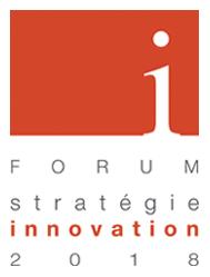 Forum Stratégie Innovation - Édition 2018